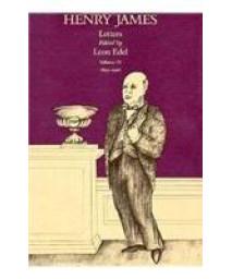 Henry James Letters, Vol. 4: 1895-1916