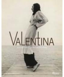 Valentina: American Couture and the Cult of Celebrity