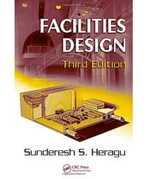 Facilities Design, Third Edition