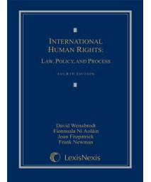 International Human Rights: Law, Policy, and Process