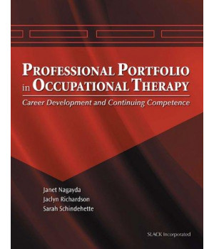 The Professional Portfolio in Occupational Therapy: Career Development and Continuing Competence