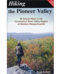 Hiking the Pioneer Valley