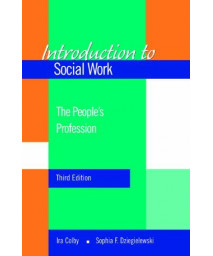 Introduction to Social Work: The People's Profession