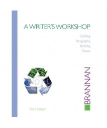 A Writer's Workshop: Crafting Paragraphs, Building Essays