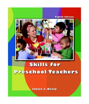 Skills for Preschool Teachers (8th Edition)