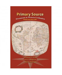 Primary Source: Documents in Western Civilization, Vol. 2: Since 1400