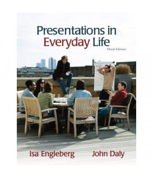 Presentations in Everyday Life (3rd Edition)