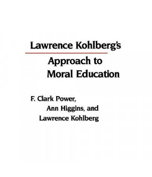 Lawrence Kohlberg's Approach to Moral Education (Critical Assessments of Contemporary Psychology)