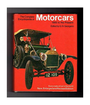 The Complete Encyclopedia of Motorcars: 1885 to the Present