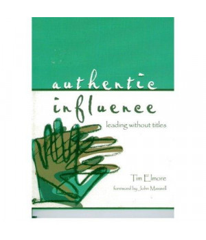 Authentic influence: Leading without titles