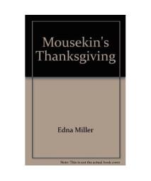 Mousekin's Thanksgiving