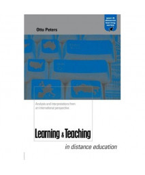 Learning and Teaching in Distance Education: Analyses and Interpretations from an International Perspective (Open and Flexible Learning Series)
