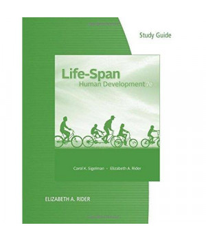 Study Guide for Sigelman/Rider's Life-Span Human Development, 7th