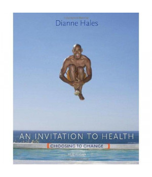An Invitation to Health: Choosing to Change, Brief Edition (with Personal Wellness Guide) (Available Titles Diet Analysis Plus)