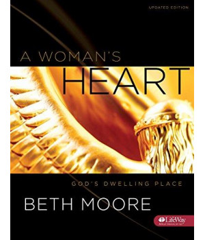A Woman\'s Heart - Bible Study Book: God\'s Dwelling Place