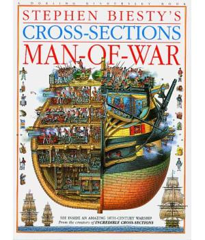 Stephen Biesty\'s Cross-Sections: Man-Of-War
