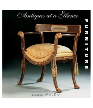 Antiques at a Glance: Furniture
