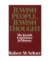 Jewish People, Jewish Thought : The Jewish Experience in History