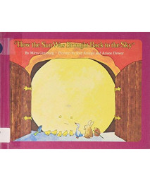 How the Sun Was Brought Back to the Sky      (Library Binding)