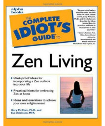 The Complete Idiot's Guide to Zen Living      (Paperback)