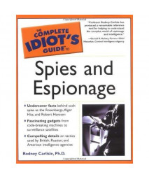 The Complete Idiot's Guide to Spies and Espionage