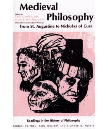Medieval Philosophy: From St. Augustine to Nicholas of Cusa (Readings in the History of Philosophy)      (Paperback)