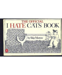 The Official I Hate Cats Book      (Paperback)