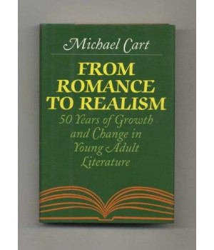 From Romance to Realism: 50 Years of Growth and Change in Young Adult Literature      (Hardcover)
