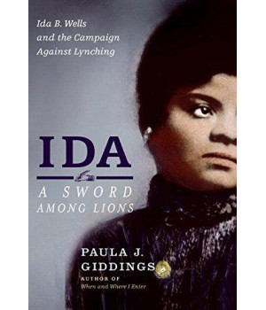 Ida: A Sword Among Lions: Ida B. Wells and the Campaign Against Lynching      (Hardcover)