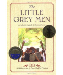 The Little Grey Men: A Story for the Young in Heart (Julie Andrews Collection)      (Library Binding)