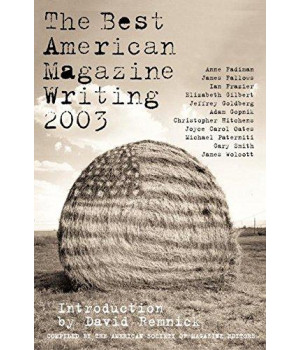 The Best American Magazine Writing 2003      (Paperback)