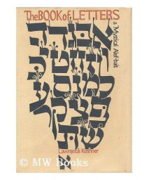 The Book of Letters: A Mystical Alef-bait      (Hardcover)