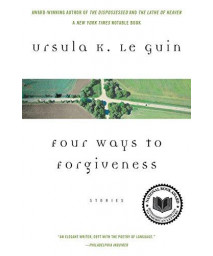 Four Ways to Forgiveness: Stories      (Paperback)