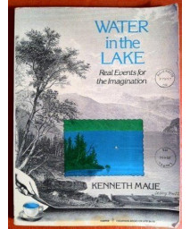 Water in the lake: Real events for the imagination      (Paperback)