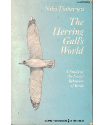 The Herring Gull's World: A Study of the Social Behavior of Birds (The New Naturalist)      (Paperback)