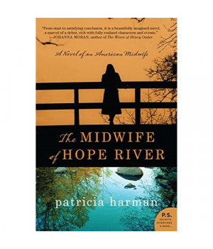 The Midwife of Hope River: A Novel of an American Midwife