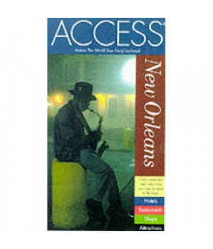 Access New Orleans 4e (Access New Orleans, 4th ed)
