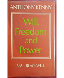 Will, freedom, and power      (Hardcover)