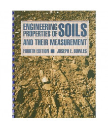 Engineering Properties of Soils and Their Measurement