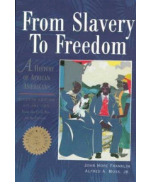 From Slavery to Freedom: A History of African Americans, Vol. 2:  From the Civil War to the Present (Chapters 11-24 Vol 2)      (Paperback)