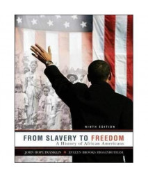 From Slavery to Freedom: A History of African Americans, 9th Edition
