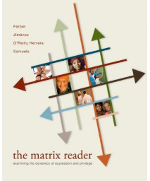 The Matrix Reader: Examining the Dynamics of Oppression and Privilege      (Paperback)