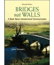 Bridges Not Walls: A Book About Interpersonal Communication      (Paperback)