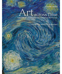 Art Across Time, Vol. 2: The Fourteenth Century to the Present, 4th Edition      (Paperback)