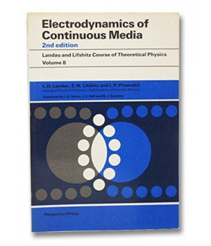 Course of Theoretical Physics, Volume 8, Volume 8, Second Edition: Electrodynamics of Continuous Media      (Paperback)