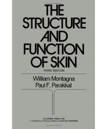 The Structure and Function of Skin      (Hardcover)