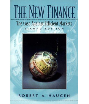 The New Finance: The Case Against Efficient Markets (2nd Edition)      (Paperback)