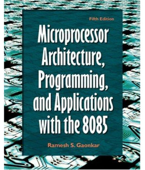 Microprocessor Architecture, Programming, and Applications with the 8085 (5th Edition)      (Hardcover)