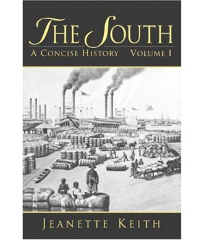 1: The South: A Concise History, Volume I      (Paperback)
