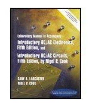 Lab Manual: Introductory DC / AC Electronics      (Paperback)